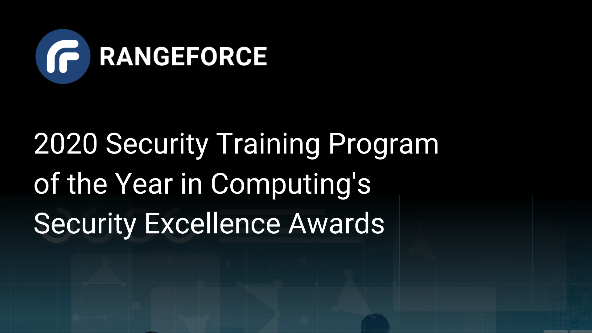 RangeForce Named Security Training Program of the Year in Computing Security Excellence Awards