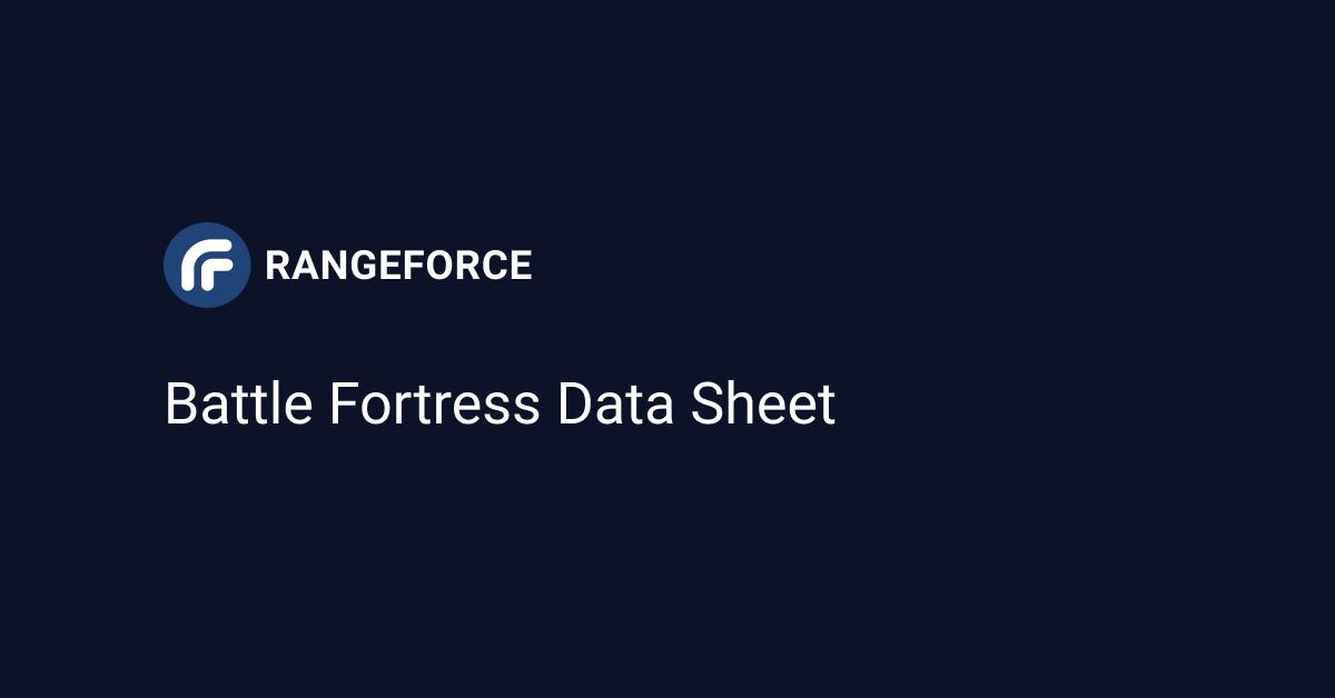 Battle Fortress Data Sheet