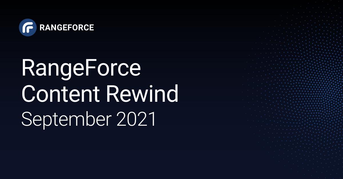 RangeForce Content Rewind | September 2021