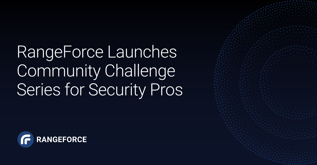 RangeForce launches community challenge series for security pros