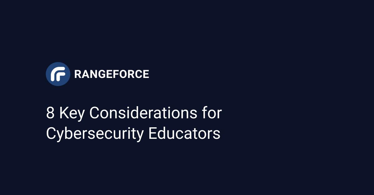 8 Key Considerations for Cybersecurity Educators Data Sheet