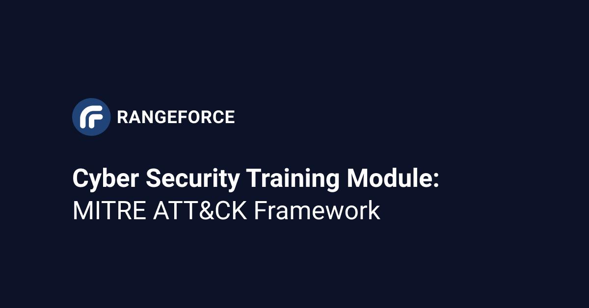 Cyber Security Training Module_ MITRE ATT&CK Framework