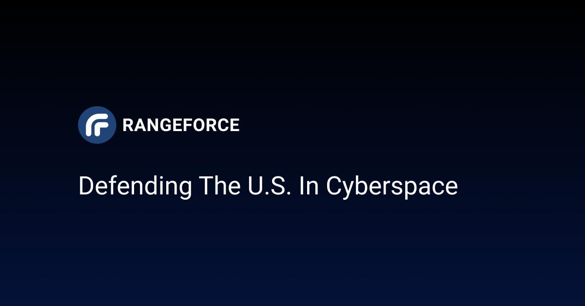 Defending the U.S. in Cyberspace