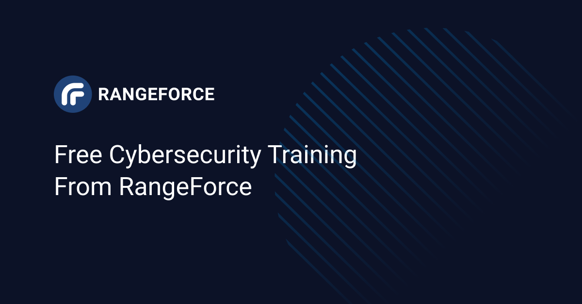 Free Cybersecurity Training from RangeForce