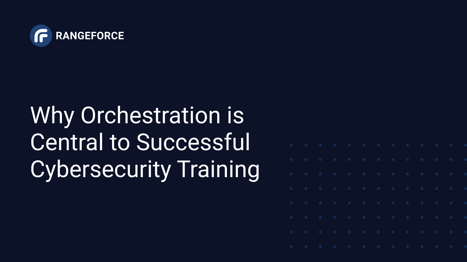 orchestration and cybersecurity training