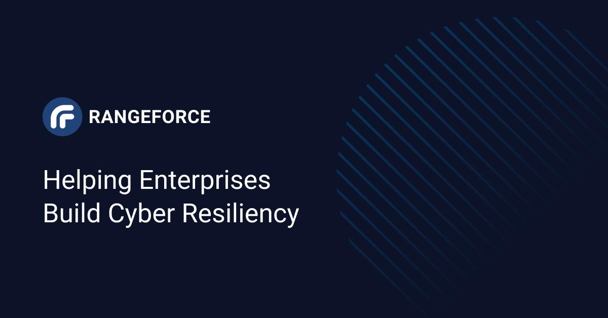 Helping Enterprises Build Cyber Resiliency