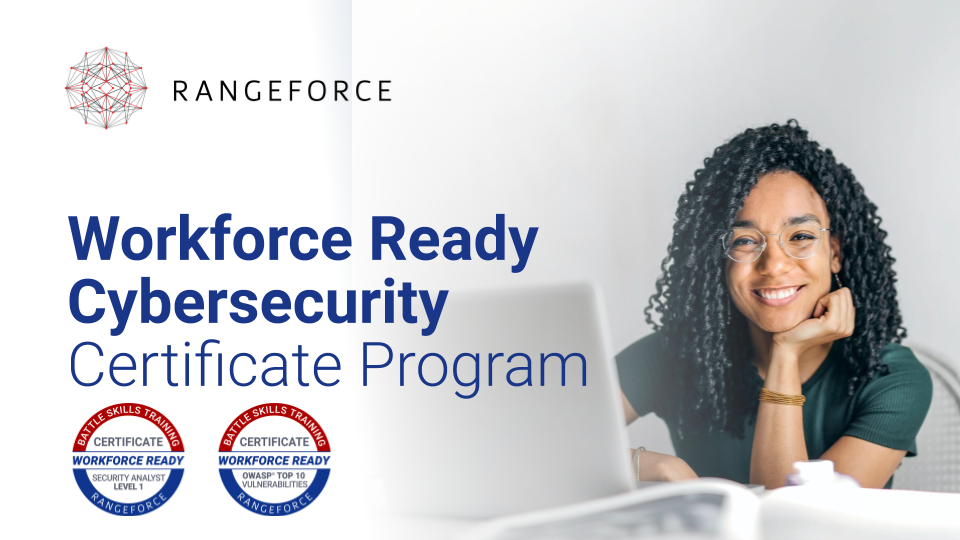 RangeForce Ushers in New Era of Hands-on Cybersecurity Training with Workforce-Ready Certificate Program