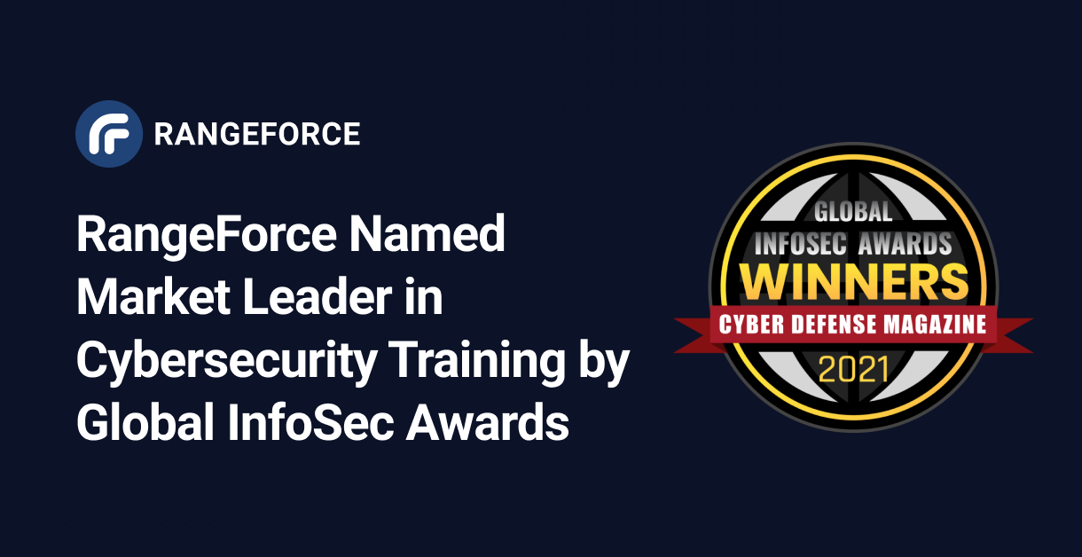 RangeForce Named Market Leader in Cybersecurity Training by Global InfoSec Awards