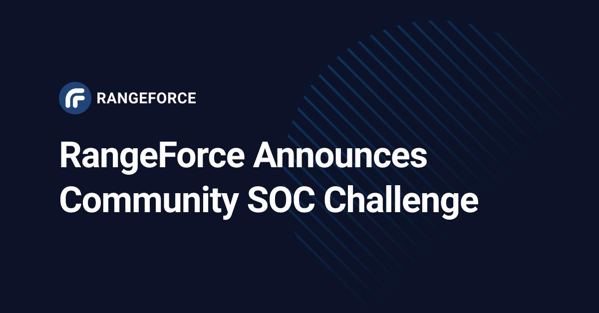 RangeForce Community SOC Challenge Puts Security Pros' Skills to the Test