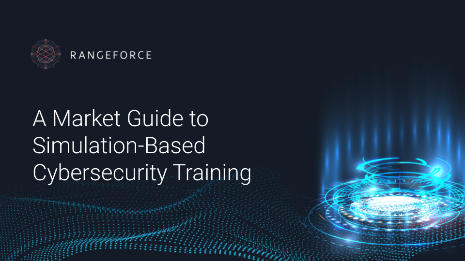 Market Guide to Simulation-Based Cybersecurity TrainingWhite Paper