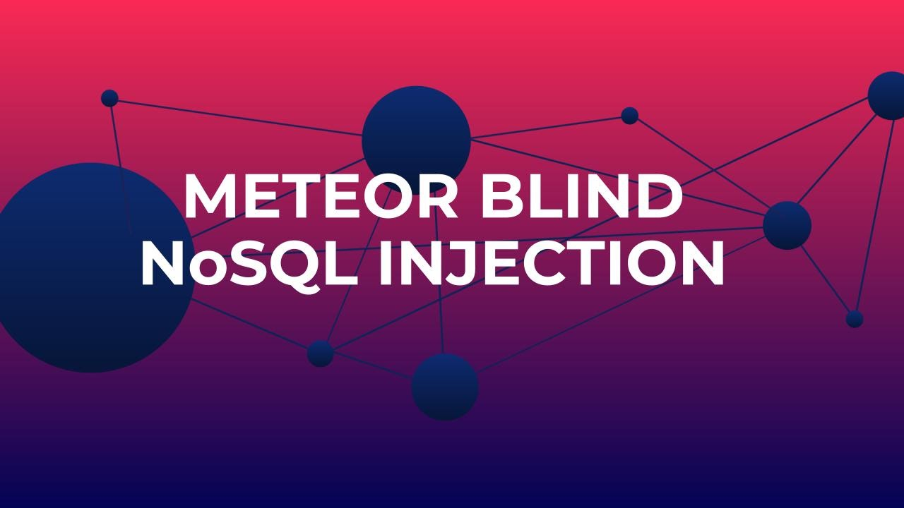 Meteor Blind NoSQL Injection