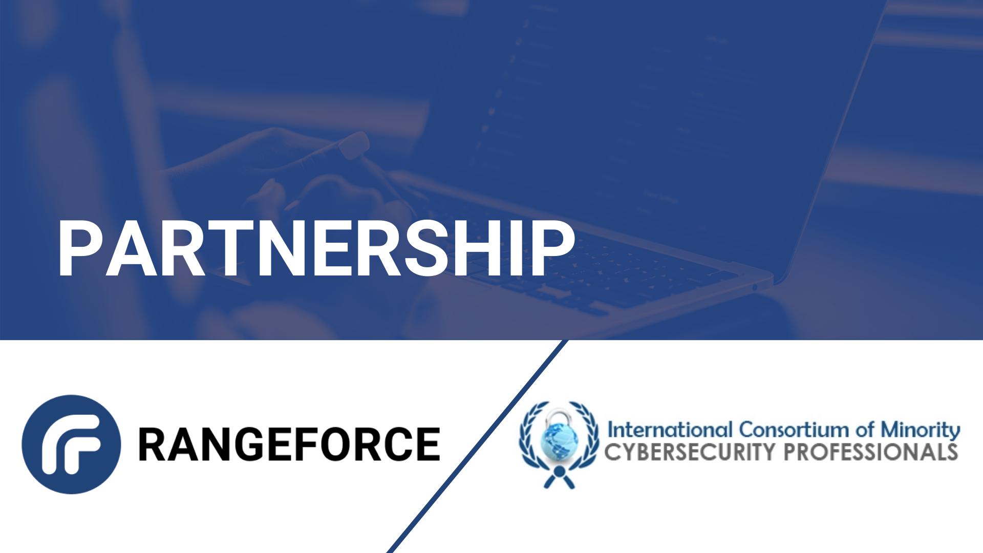 RangeForce Announces Training Partnership with International Consortium of Minority Cyber Professionals