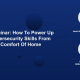 Webinar: How To Power Up Cybersecurity Skills From The Comfort Of Home (UK)