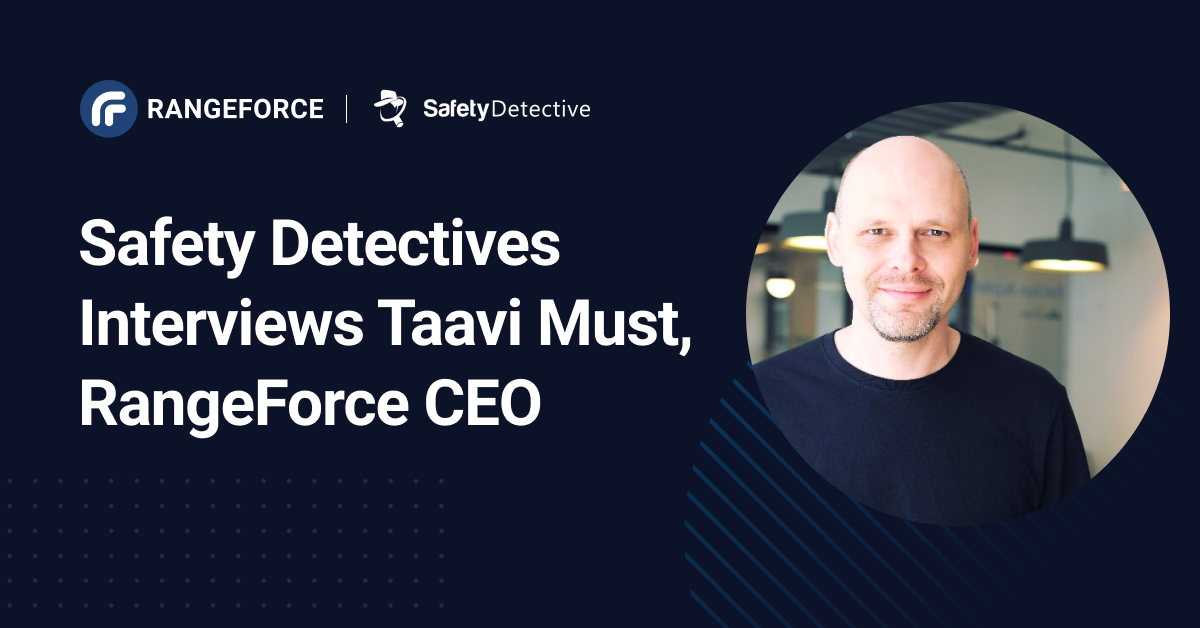 taavi must safety detectives interview