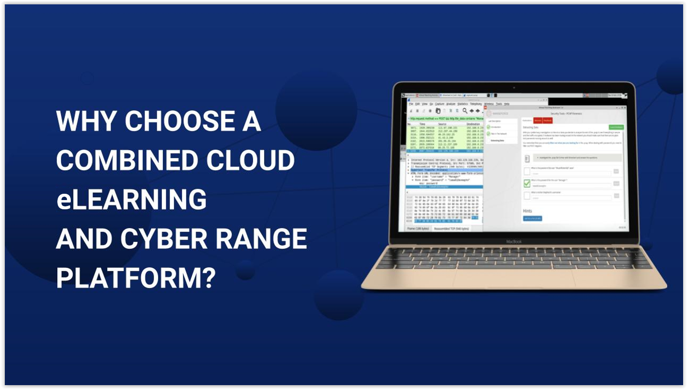 Combined cloud eLearning and Cyber Range Platform
